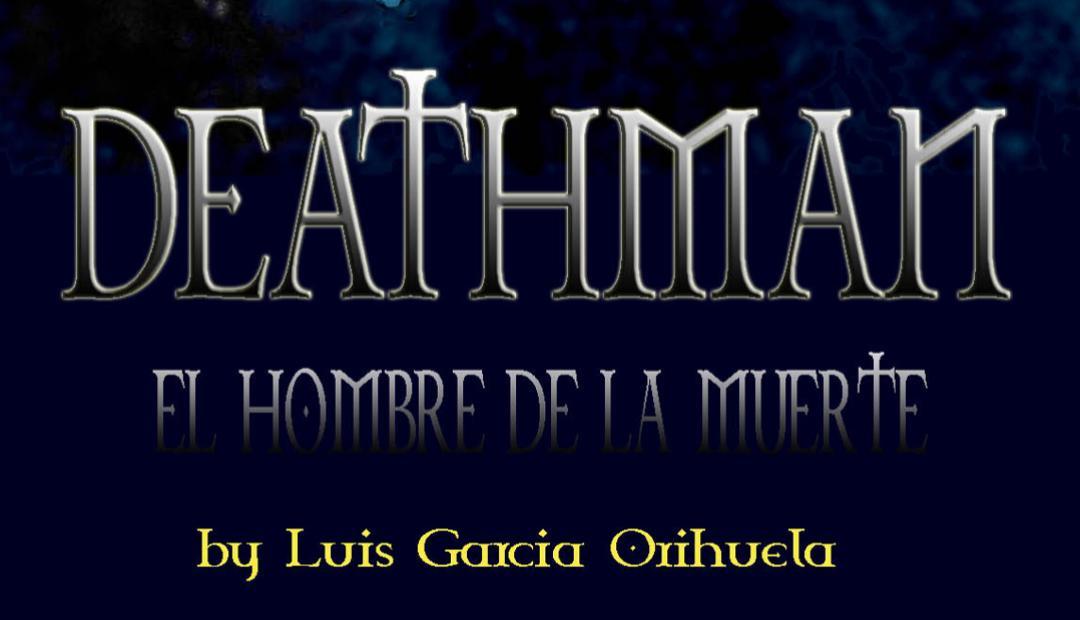 Deathman parte4 -posdata digital press